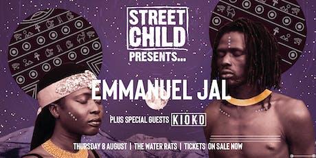 Street Child Presents: Emmanuel Jal plus special guests KIOKO. tickets