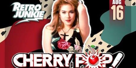 Cherry Pop! 90's Party w/ Salvage Title + DJ Billy Vidal tickets