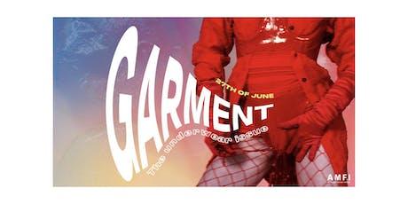 GARMENT Magazine 2019 launch event tickets