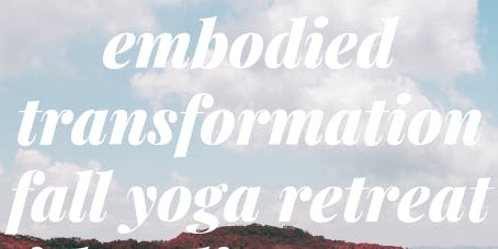 Embodied Transformation Yoga Retreat with Yoli Maya Yeh & Mia Park