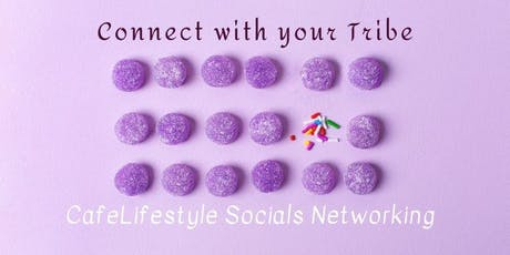 CafeLifestyle Socials Networking Aug 14 tickets