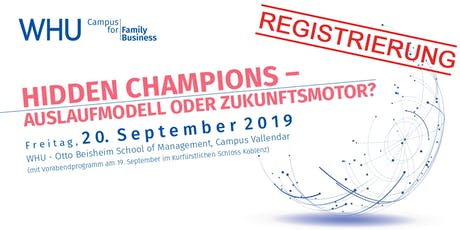 WHU Campus for Family Business 2019 - Registrierung Tickets