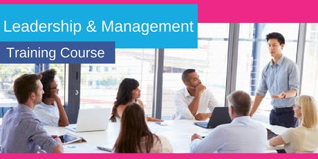 1 day Leadership & Management Training Course - Leeds tickets