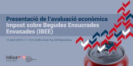 Presentació Avaluació Econòmica Impost Begudes Ensucrades Envasades entradas