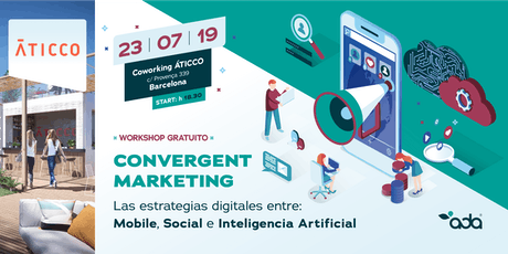 Aticco - Del Inbound al Convergent Marketing. La evolución del Marketing Digital entradas