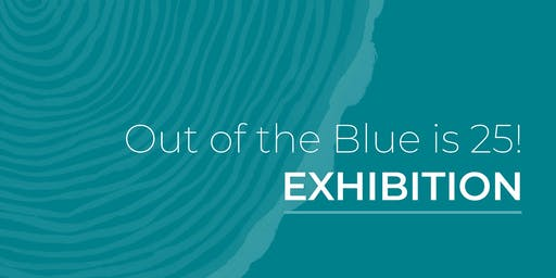 Out of the Blue is 25 Exhibition Launch