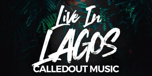 CalledOut Live In Lagos
