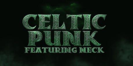 Celtic Punk: Psycho Celidh feat. Neck  tickets