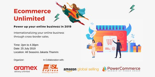 (P.M Session) ECOMMERCE UNLIMITED; POWER up your online business