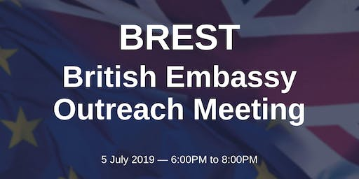 British Embassy Outreach Meeting - BREST