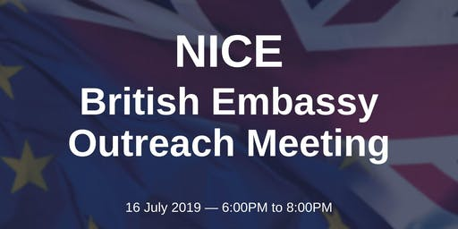 British Embassy Outreach Meeting - NICE