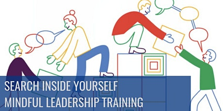 Search Inside Yourself - Mindful Leadership Training (English) Tickets