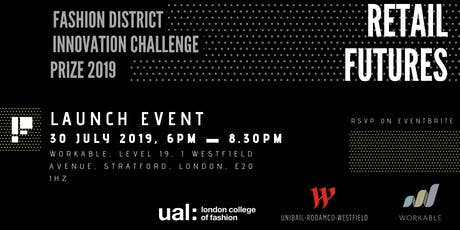 RETAIL FUTURES: Fashion District Innovation Challenge 2019 tickets