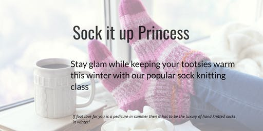 Sock it Up Princess (Sundays)