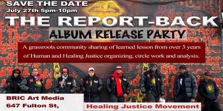 THE REPORT-BACK: H.O.L.L.A!'s Healing Justice Movement Album Release Party tickets