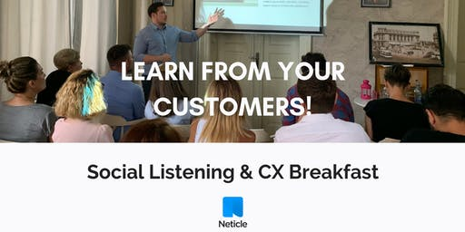 Learn from your customers! - Social Listening & CX Breakfast in Bucharest