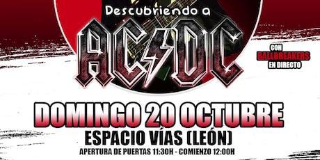 Descubriendo a AC/DC en León entradas