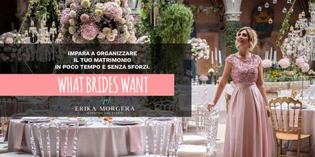 What Brides Want biglietti