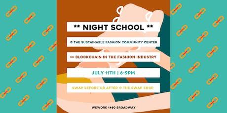 Night School: Blockchain Technology x Fashion Industry tickets