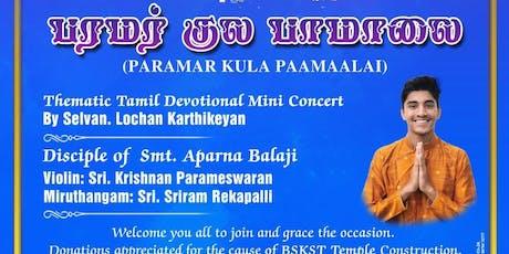 Paramar Kula Paamaalai - Carnatic Mini Concert tickets
