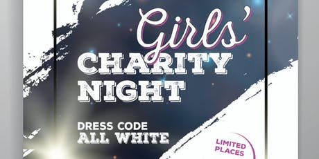 Girls Charity Night tickets