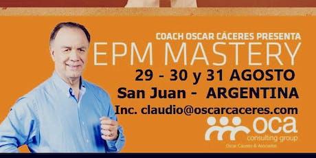 EPM Mastery - Oscar Cáceres en San Juan 29, 30 y 31 de agosto entradas
