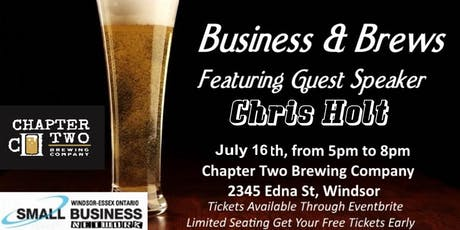 Business & Brews Special Event With Guest Speaker Chris Holt tickets