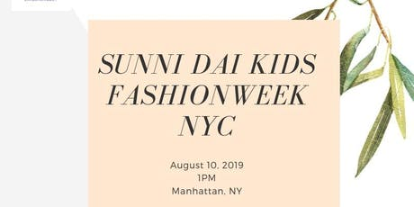 Sunni Dai Kids Fashion Event NYC tickets