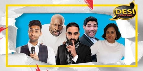Desi Central Comedy Show : Hayes tickets