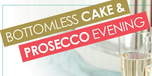 Bottomless Cake and Prosecco Evening