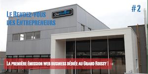 Le Rendez-Vous Des Entrepreneurs #2