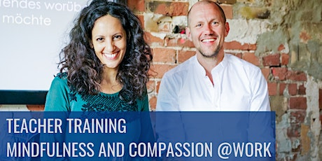 Mindfulness and Compassion @Work Teacher Training Tickets