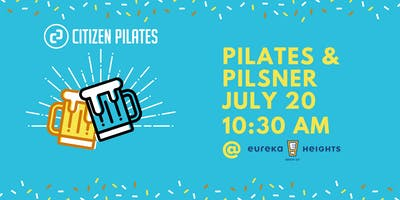 Pilates & Pilsner presented by Citizen Pilates