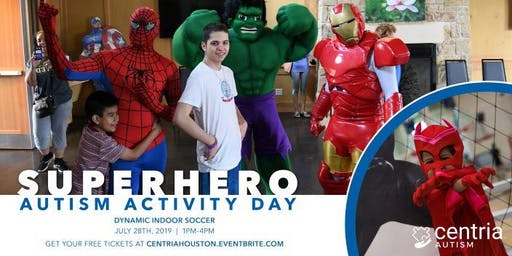 Superhero Autism Activity Day - Houston, TX - Presented by Centria Autism