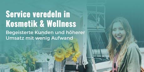 Service veredeln in Kosmetik & Wellness- begeisterte Kunden, höherer Umsatz Tickets