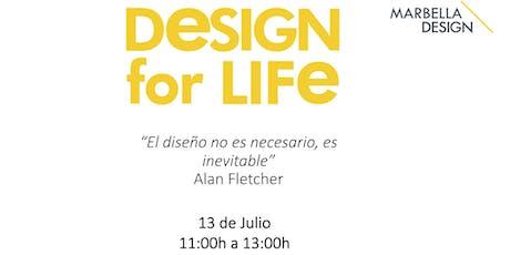 CICLO DE CONFERENCIAS DESIGN FOR LIFE   tickets