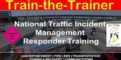 Indiana Toll Road - MAAC  - National Traffic Incident Management Train the Trainer - 8 Hour Course