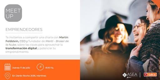 Meet Up para Emprendedores | 11/7 | TRANSFORMACIÓN DIGITAL | ZONA NORTE