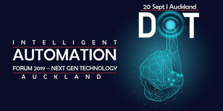 Intelligent Automation conference Auckland | Automation Forum Auckland tickets