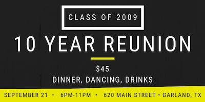 Garland High School Class of 2009 10 Year Reunion