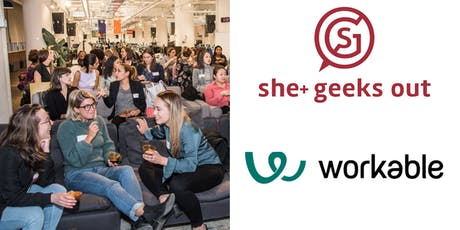 She+ Geeks Out in Boston July Networking Event sponsored by Workable tickets