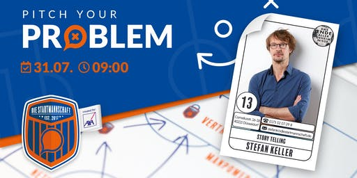 Pitch your Problem zum Thema [ Story Telling ] mit dem Autor Stefan Keller