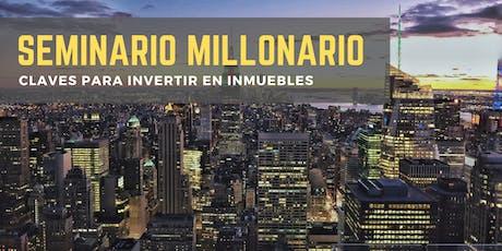 SEMINARIO MILLONARIO 2019 entradas