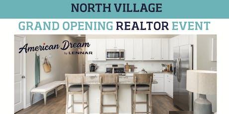 North Village Realtor Grand Opening tickets