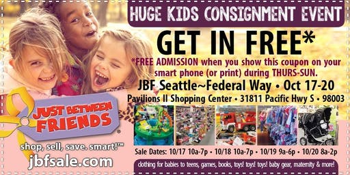 JBF SEATTLE/FEDERAL WAY FREE ADMISSION Ticket - Fall 2019