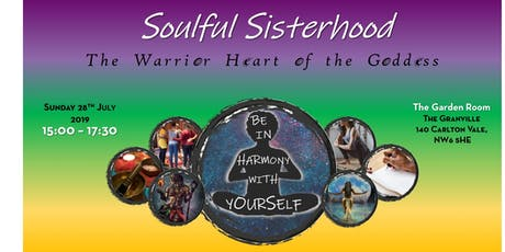 Soulful Sistahood: The Warrior Heart of the Goddess tickets