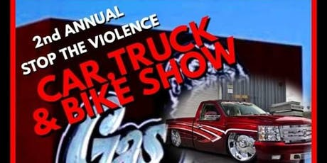 2nd Annual Stop The  violence car truck and bike show tickets