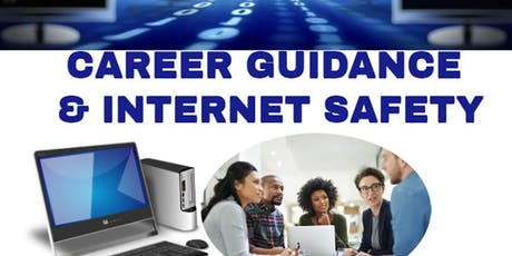 CAREER GUIDANCE AND INTERNET SAFETY tickets