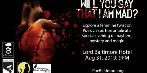 """Will You Say That I Am Mad?"" The case for a feminine twist on E. A. Poe"