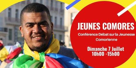 Jeunes Comores: Conférence-Débat sur la jeunesse comorienne billets